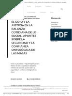El Odio y La Justicia en La Balanza Cotidiana de Lo Social_ Apuntes Sobre La Seguridad y La Confianza Ontológica de Las Masas