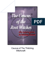 Causus of the Thitching Witchery