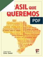 SADER, Emir (Org.) O Brasil Que Queremos