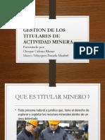 Gestion de Los Titulares de Gestion Minera