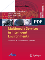 Multimedia Services in Intelligent Environment