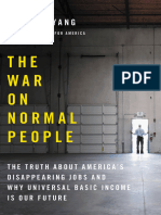 Andrew Yang - The War on Normal People_ the Truth About America's Disappearing Jobs and Why Universal Basic Income is Our Future-Hachette Books (2018) (1)