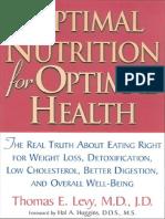 Thomas E. Levy - Optimal Nutrition for Optimal Health