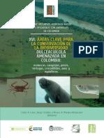 ÁREAS CLAVE PARA LA CONSERVACIÓN DE LA BIODIVERSIDAD DULCEACUÍCOLA AMENAZADA EN COLOMBIA
