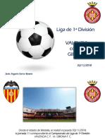 Jesús Augusto Sarcos Romero - VALENCIA contra GIRONA Liga de 1ª División