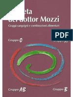 La Dieta Del Dottor Mozzi - Gruppi Sanguigni E Combinazioni Alimentari