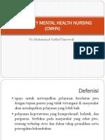 COMMUNITY MENTAL HEALTH NURSING (CMHN).pptx
