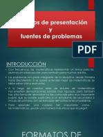 Formatos de Presentación y Fuentes de Problemas