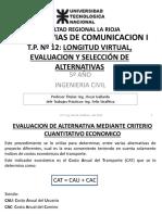 12 Vias de Comunicacion I - UTN - FRLAR - Evaluacion Alternativas