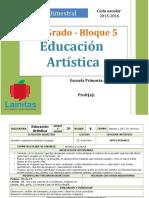 Plan 3er Grado - Bloque 5 Educación Artística
