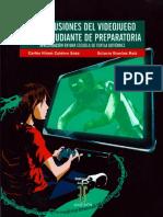 Repercusiones Del Videojuego en El Estudiante de Preparatoria