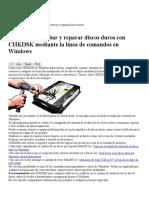 Revisar y Reparar Discos Duros Con CHKDSK