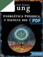 Energetica Psiquica y Esencia d - Carl Gustav Jung