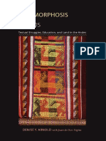 [Pitt Illuminations] Denise Y. Arnold, Juan de Dios Yapita - The Metamorphosis of Heads_ Textual Struggles, Education, And Land in the Andes (2006, University of Pittsburgh Press)