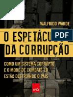 O Espetaculo Da Corrupcao - Walfrido Warde