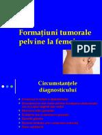 16. Formatiuni Tumorale Pelvine, Fibromul Si Canncerul de Col Uterin