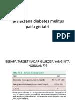 Tatalaksana Diabetes Melitus Pada Geriatri