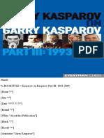 Garry Kasparov on Garry Kasparov III