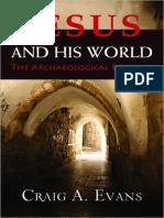 Craig a. Evans. (2012). Jesús y Su Mundo. La Evidencia Arqueológica