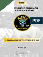 #1º Simulado Reta Final PC-MS - Investigador e Escrivão de Polícia Judiciária (2017) - Diagonal Concursos
