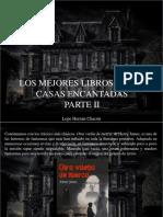Lope Hernán Chacón - Los Mejores Libros Sobre Casas Encantadas, Parte II