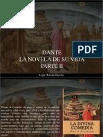 Lope Hernán Chacón - Dante, La Novela de Su Vida, Parte II