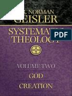 GEISLER, Norman (2003). Teología Sistemática. Volumen Dos. Dios. Creación. Bethany House Publishers