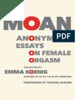Moan Anonymous Essays on Female Orgasm
