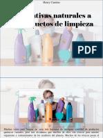 Henry Camino - Alternativas Naturales a Los Productos de Limpieza