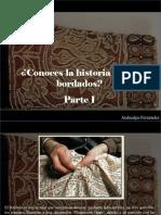 Atahualpa Fernández - ¿Conoces La Historia de Los Bordados?, Parte I