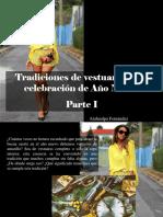 Atahualpa Fernández - Tradiciones de Vestuario en La Celebración de Año Nuevo, Parte I