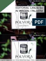 Jorge Miroslav Jara Salas - Pólvora Editorial Lanza Su Colección Imagen - Palabra