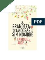 Arce Enrique - La Grandeza de Las Cosas Sin Nombre