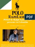 Víctor Zapata, Ana Vargas, Luis Irausquín - Polo de Ralph Lauren Está Presente en Colombia