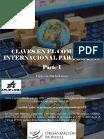 Carlos Luis Michel Fumero - Claves en El Comercio Internacional Para El 2019, Parte I
