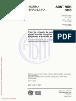 ABNT NBR 8890 NORMA BRASILEIRA. Tubo de Concreto de Seção Circular Para Águas Pluviais e Esgotos Sanitários Requisitos e Métodos de Ensaios