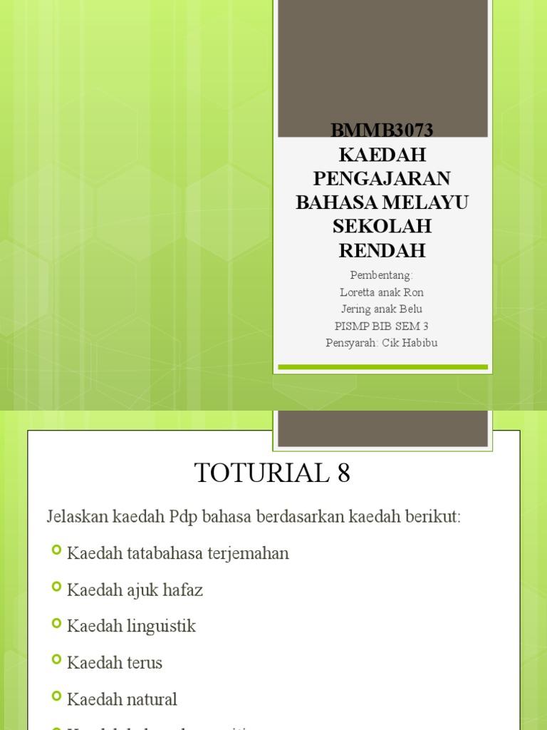 Bmmb3073 Kaedah Pengajaran Bahasa Melayu Sekolah Rendah