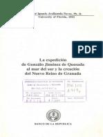 La Expedicion de Gonmzlo Jimenez de Quesada Al Mar Del Sur y La Crecion Del Nuevo Reino de Granada