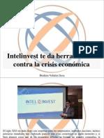 Ibrahim Velutini Sosa - Intelinvest Te Da Herramientas Contra La Crisis Económica