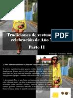 Atahualpa Fernández Arbulu - Tradiciones de Vestuario en La Celebración de Año Nuevo, Parte II