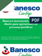 Juan Carlos Escotet - Banesco Incrementó El Límite Diario Para Operaciones de Personas Jurídicas