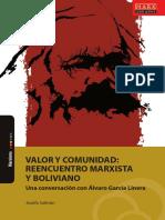 Valor y Comunidad Reencuentro Marxista y Boliviano. Una Conversación Con Álvaro García Linera