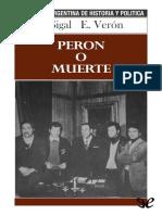 [Biblioteca Argentina de Historia y Politica 99] Sigal, Silvia & Veron, Eliseo - Peron o Muerte [45357] (r1.0).Epub