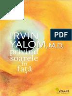 Irvin Yalom, M.D. - Privind Soarele in Fata