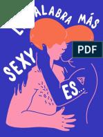 La Palabra Más Sexy es Sí