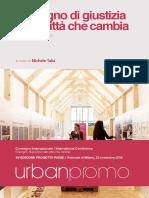Il Bisogno Di Giustizia Nella Città Che Cambia. Urbanpromo 2018 _ Talia, M. (Edited by) _ Planum Publisher 2018