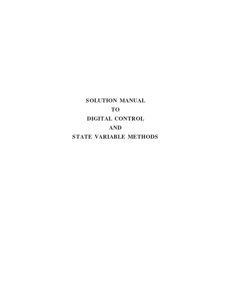 Solution Manual Digital Control System Analysis And Design 3rd Ed Charles L Phillips H Troy Nagle Ra