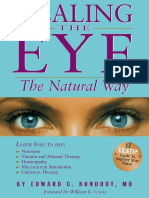 Healing the Eye the Natural Way - Alternate Medicine and Macular Degeneration