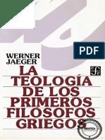 la-teologc3ada-de-los-primeros-filc3b3sofos-griegos-werner-jeager.pdf