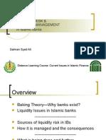 LIQUIDITY RISK AND LIQUIDITY MANAGEMENT IN ISLAMIC BANKS(Dr Salman)